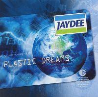 Cover Jaydee - Plastic Dreams [2003]